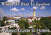 Guide to Iquitos Hotels